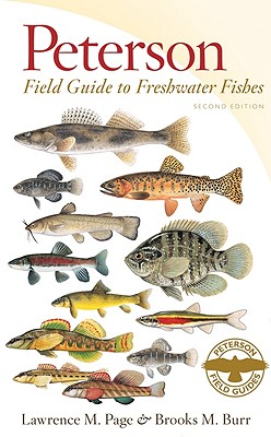 Peterson Field Guide to Freshwater Fishes By Page, Lawrence M./ Burr, Brooks M./ Beckham, Eugene C. (ILT)/ Sipiorski, Justin (ILT)